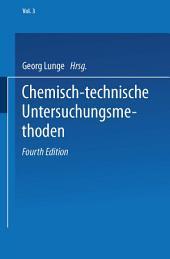 Chemisch-technische Untersuchungsmethoden: Ausgabe 4