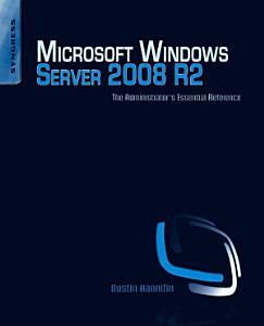 Microsoft Windows Server 2008 R2 Administrator s Reference