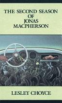 The Second Season of Jonas MacPherson