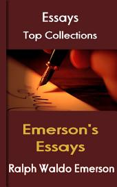 Emerson's Essays: Top Essays