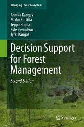 Decision Support for Forest Management: Edition 2