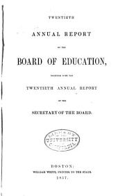 Annual Report of the Board of Education: Volume 20