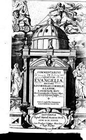 Commentarivs in qvatvor Evangelia