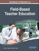 Handbook of Research on Field Based Teacher Education PDF