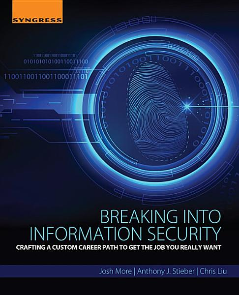 Breaking into Information Security