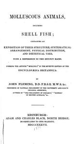 Molluscous Animals: Including Shellfish ... Forming the Article 'Mollusca' in the 7th Ed. of the Encyclopædia Britannica