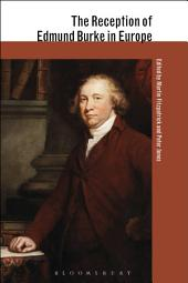 The Reception of Edmund Burke in Europe