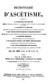 Dictionnaire d'ascétism: Volume1