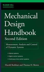 Mechanical Design Handbook, Second Edition: Measurement, Analysis and Control of Dynamic Systems, Edition 2