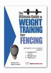 The Ultimate Guide to Weight Training for Fencing