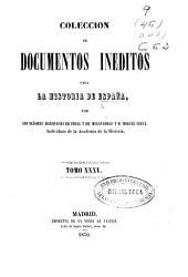 Colección de documentos inéditos para la historia de España: Volumen 35