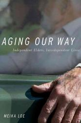 Aging Our Way Book PDF