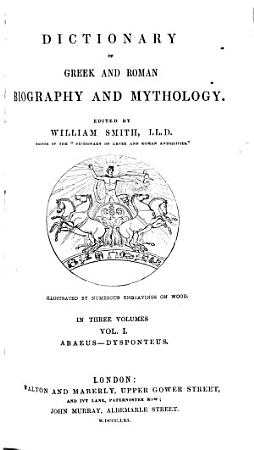 Dictionary of Greek and Roman biography and mythology  ed  by W  Smith PDF