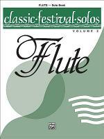 Classic Festival Solos (C Flute), Volume 2 Solo Book
