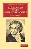 Beethoven and his Nine Symphonies PDF