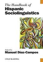 The Handbook of Hispanic Sociolinguistics PDF