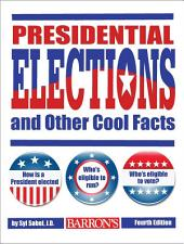 Presidential Elections and Other Cool Facts, 4th edition