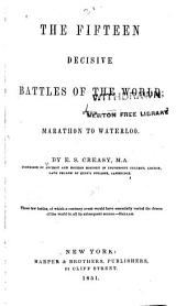 The Fifteen Decisive Battles of the World: From Matathon to Waterloo