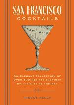 San Francisco Cocktails