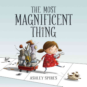 Most Magnificent Thing  The