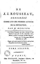 De J. J. Rousseau, considéré comme l'un des premiers auteurs de la révolution