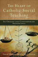 The Heart of Catholic Social Teaching