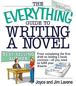 The Everything Guide To Writing A Novel PDF