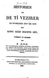 Historien om de tí Vezirer og hvorledes det gik dem med Kong Azád Bachts sön
