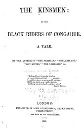 The Kinsmen: Or The Black Riders of Congaree: A Tale, Volume 1