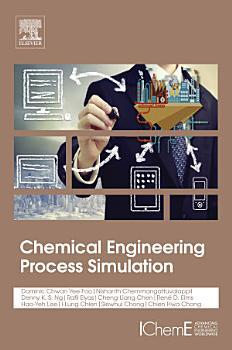 Chemical Engineering Process Simulation PDF