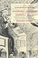 The Foundations of Modern Science in the Middle Ages PDF