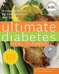 The Ultimate Diabetes Meal Planner Book PDF