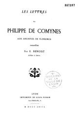 Les lettres de Philippe de Comynes aux archives de Florence