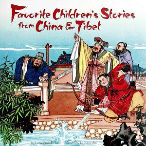 Favorite Children s Stories from China   Tibet Book