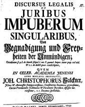 Discursus legalis de juribus impuberum singularibus: Volume 10