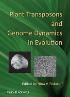 Plant Transposons and Genome Dynamics in Evolution PDF