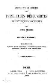 Exposition et histoire des principales découvertes scientifiques modernes: Volume3