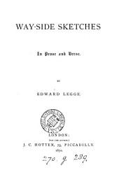 Way-side sketches in prose and verse