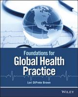 Foundations for Global Health Practice PDF