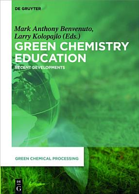 Green Chemistry Education