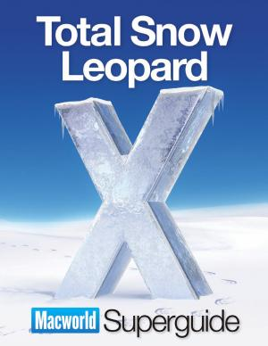 Total Snow Leopard  Macworld Superguides