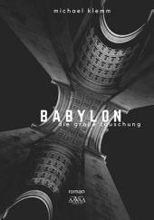 Babylon: Die große Täuschung