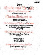 Zehen grobe und schedliche Irthumb der Zwinglianer und Calvinisten in der Lere von der Sünde und unser heiligen Tauffe ...
