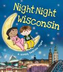 Night-Night Wisconsin