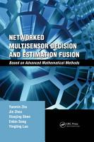 Networked Multisensor Decision and Estimation Fusion PDF