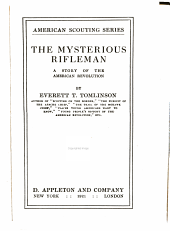 The Mysterious Rifleman: A Story of the American Revolution