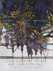 Louis Comfort Tiffany And Laurelton Hall Book PDF