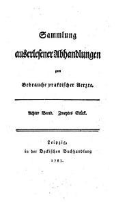 Sammlung auserlesener Abhandlungen zum Gebrauche praktischer Aerzte: Band 30