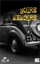 Noire mémoire: Nouvelle noire