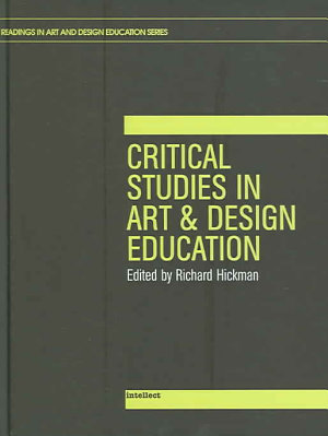 Critical Studies in Art and Design Education PDF